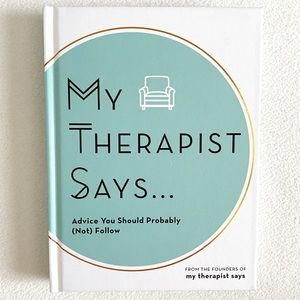 My Therapist Says Hardcover Book